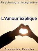 L'Amour expliqu&eacute